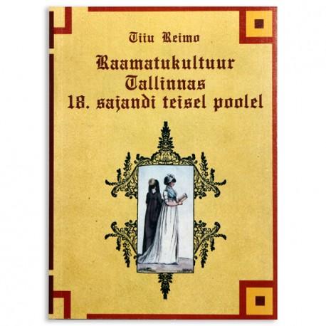 Raamatukultuur Tallinnas 18.sajandi teisel poolel