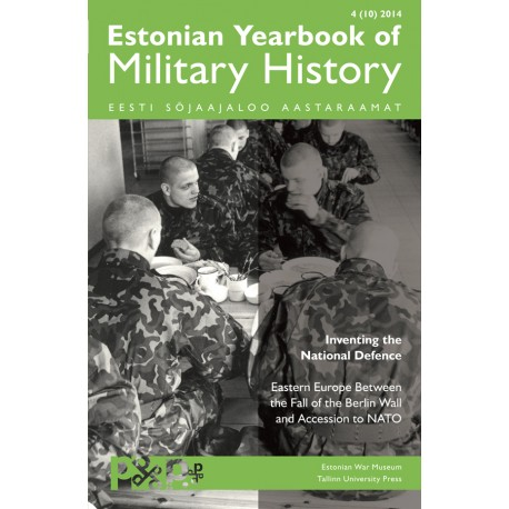 Inventing the National Defence: Eastern Europe Before the Fall of the Berlin Wall and Accession to NATO