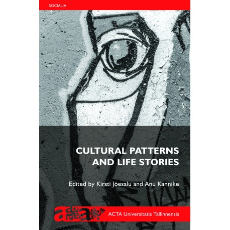 Cultural Patterns and Life Stories