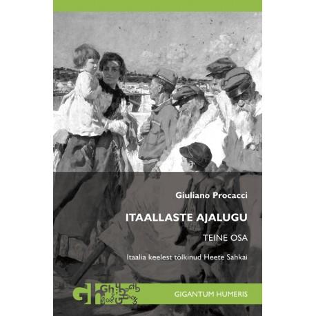 Itaallaste ajalugu. Teine osa