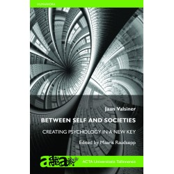 Between Self and Societies: Creating Psychology in a New Key