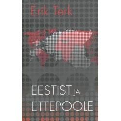 Erik Terk. Eestist ja ettepoole