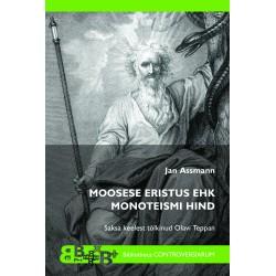Moosese eristus ehk Monoteismi hind