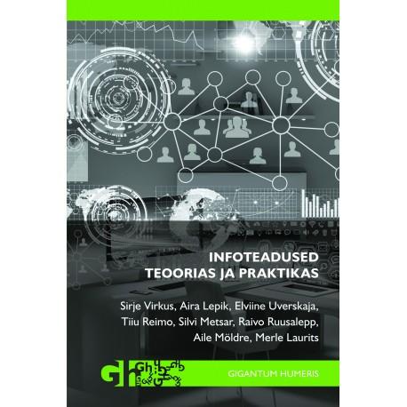 Infoteadused teoorias ja praktikas