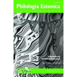 Philologia Estonica Tallinnensis II (2017) Kirjanduse intermeedialisus