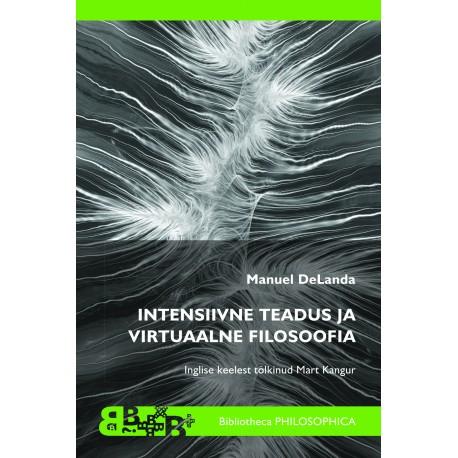 Intensiivne teadus ja virtuaalne filosoofia