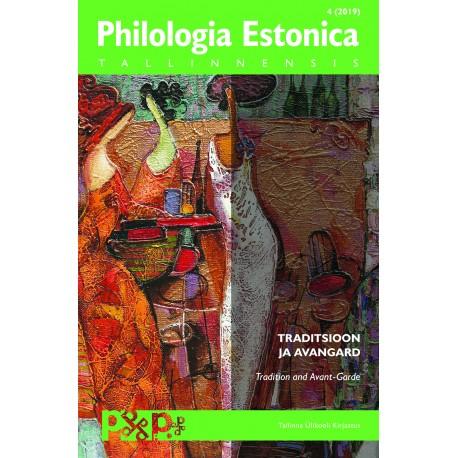 Philologia Estonica Tallinnensis 4 (2019)