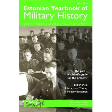 Estonian Yearbook of Military History 9 (15), 2019      Eesti sõjaajaloo aastaraamat 9 (15), 2019