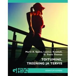 Toitumine, treening ja tervis