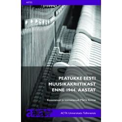 Peatükke Eesti muusikakriitikast enne 1944. aastat