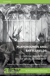 Playgrounds And Battlefields: Critical Perspectives of Social Engagement esikaas