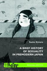 A Brief History of Sexuality in Premodern Japan esikaas