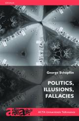Politics, Illusions, Fallacies esikaas