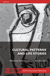 Cultural Patterns and Life Stories esikaas