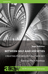 Between Self and Societies. Creating Psychology in a New Key esikaas